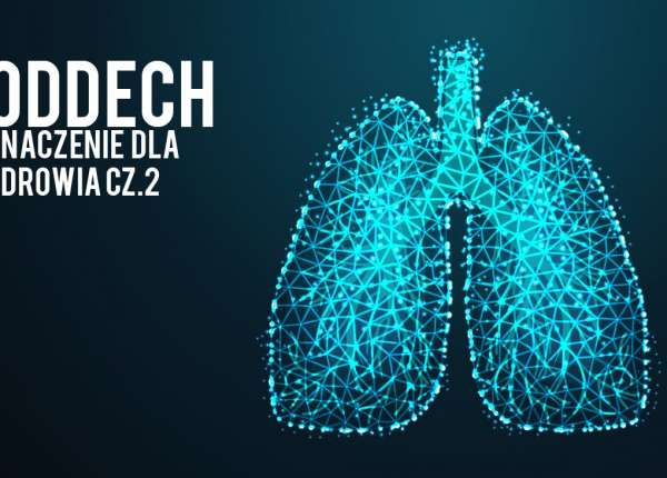 znaczenie oddechu dla zdrowia część druga