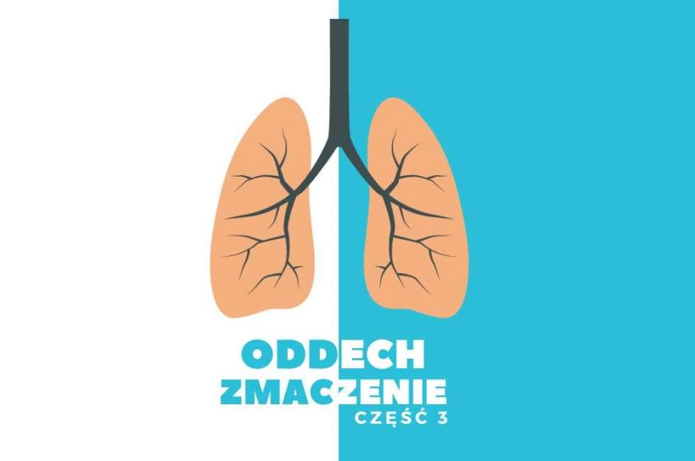 trzecia część artykułu o znaczeniu oddechu dla zdrowia